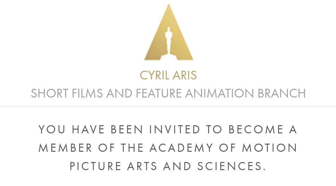 [JULY 2019] Honored to have been invited to  The Academy , and becoming a voting member for the Oscars of the Short Films and Feature Animation branches.