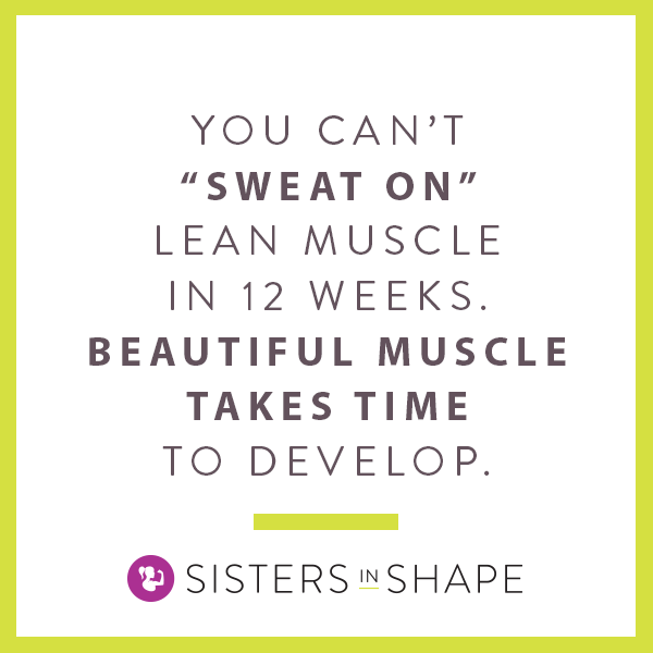 lean_muscle_takes_time