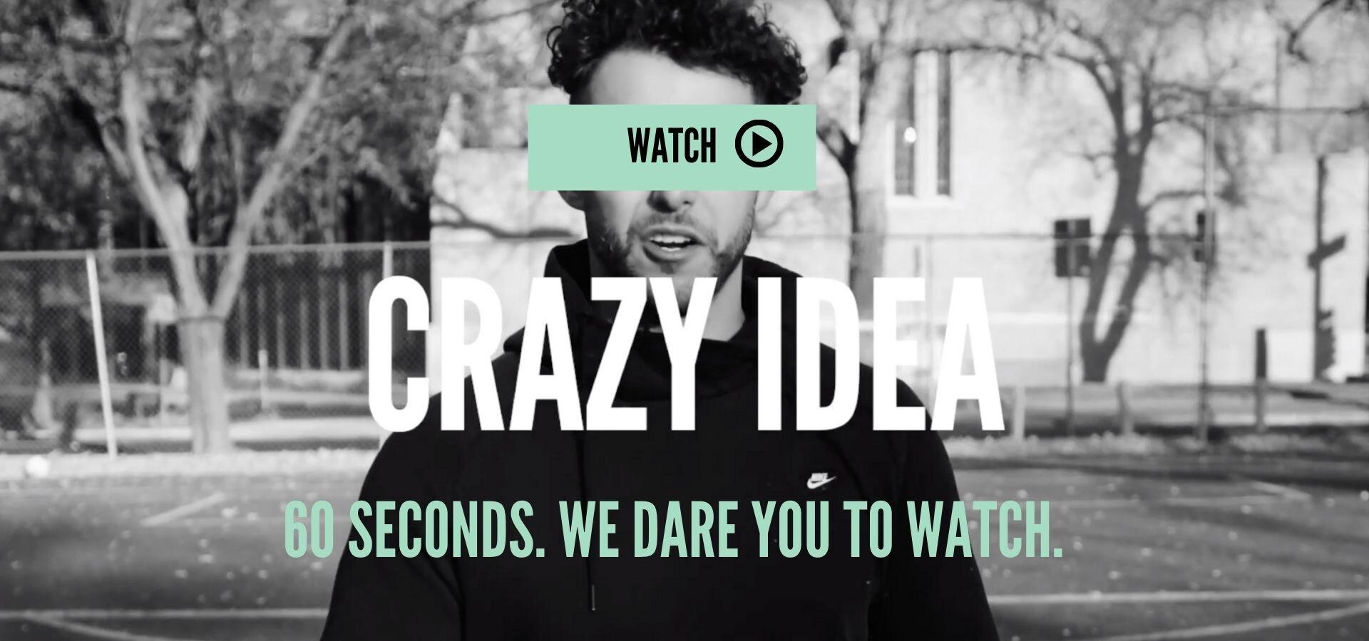 Crazy Idea Video.jpg