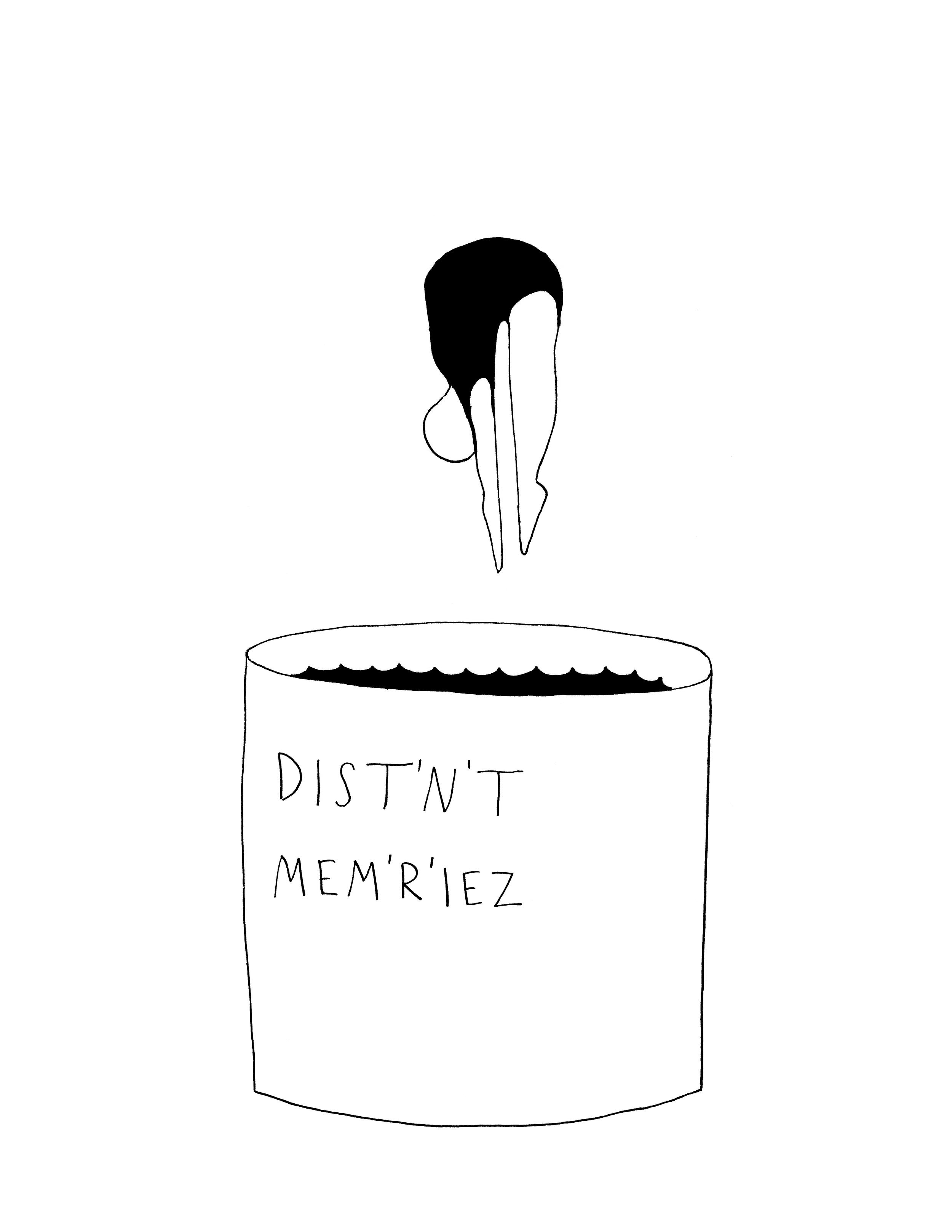 """Dist'n't Mem'r'iez"""