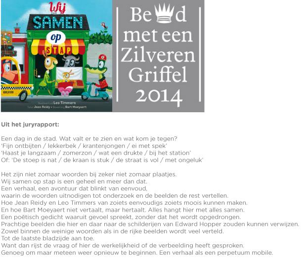 PRIJS! AWARD!    'Zilveren Griffel' award for the dutch edition of  All through my town translated by Bart Moeyaert.