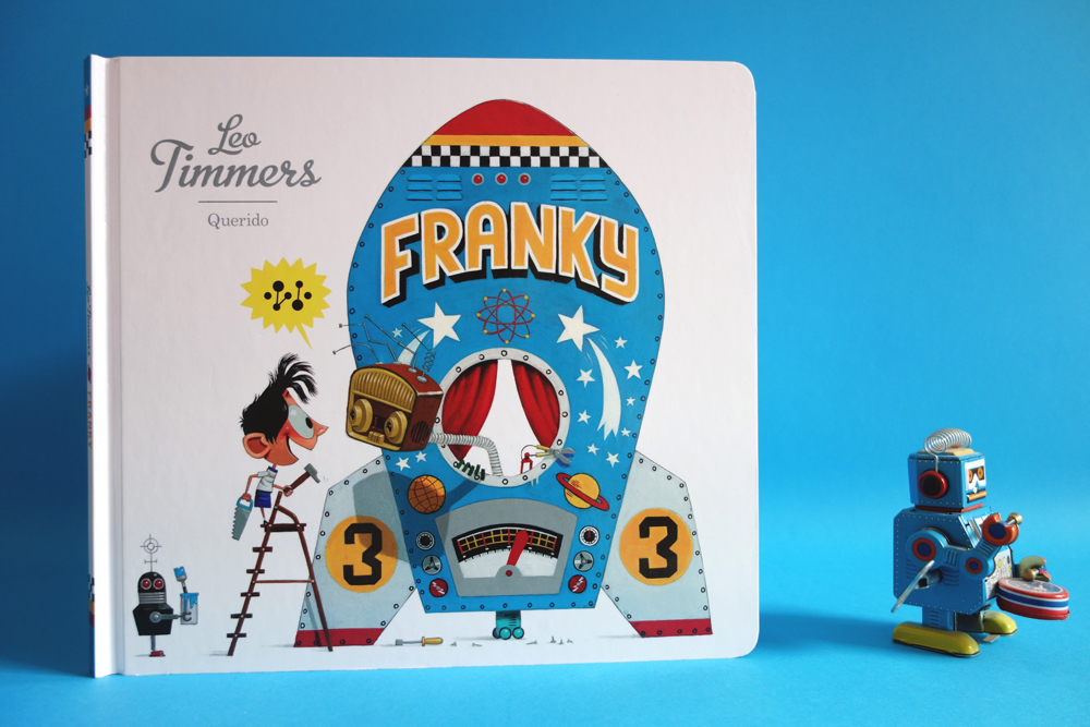 FRANKY    Coming soon, my new picture book about the friendship between a boy and a robot.