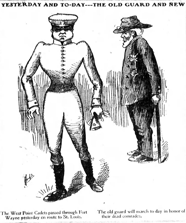Cartoon of a Cadet and a Civil War veteran sparked by the Corps passing through town on their way to the Exposition. Source: Fort Wayne Gazette , 30 May 1904.
