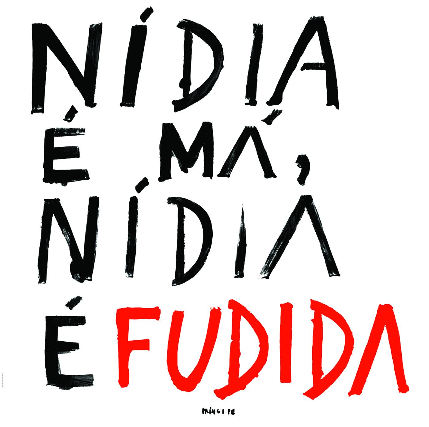 Nidia Minaj - Nidia é Má, Nidia é Fudida  16th June 2017  Príncipe Discos