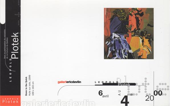 Galerie Eric Devlin, Montreal, Canada, 2000 (solo)