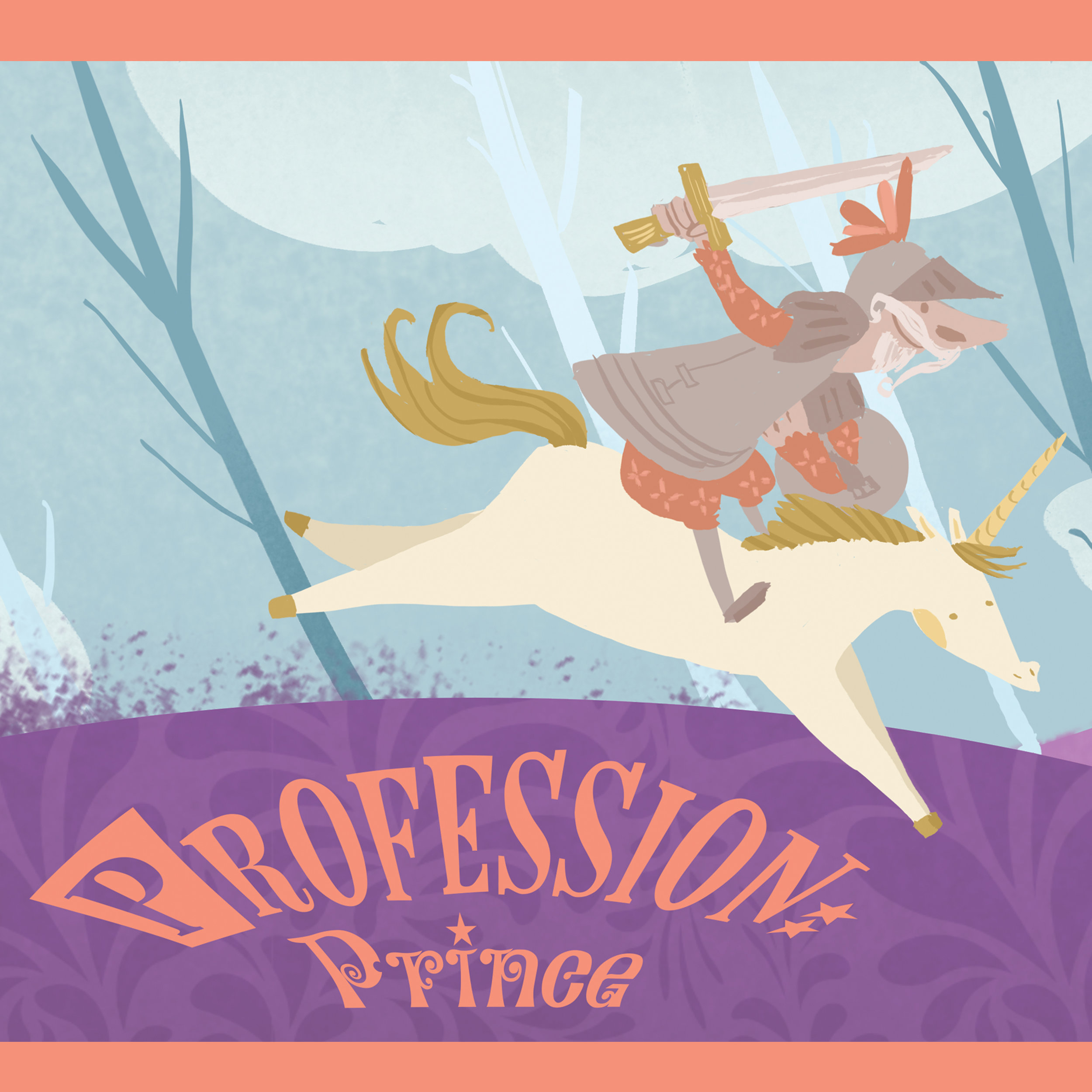 "Profession: Prince |   Katia Grifols   A Storybook Animated Adventure. Children's book currently available.  (Preschool/ Young Children)   ""Every day is an adventure when your job is to be a proper Prince! Join ol' knight Prince and his loyal unicorn Meteorite to solve their everyday fairy-tale duty like helping princesses in distress, singing with mermaids, bringing medicine to dragons... to return back home after a magical day to be ready for the next adventure!"""