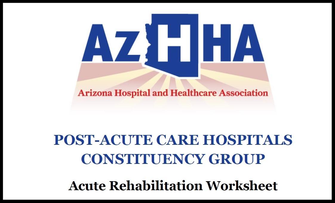 Acute Rehabilitation Worksheet - Click on the link at left