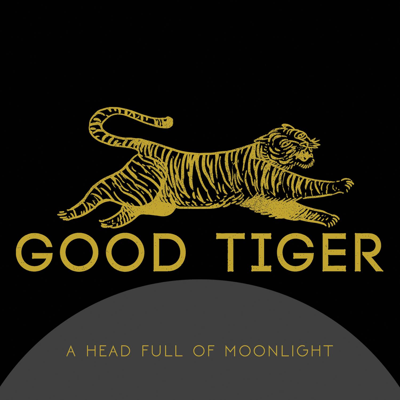 Good Tiger - A Head Full Of Moonlight (2015)