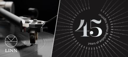 Linn: 45 years of enjoying music together.