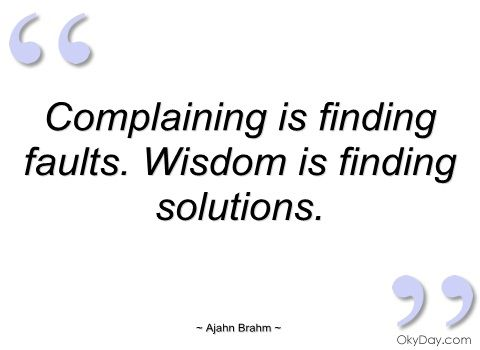 7dac360f6177c9151e22723cc6de6265--complaining-quotes-place-quotes.jpg