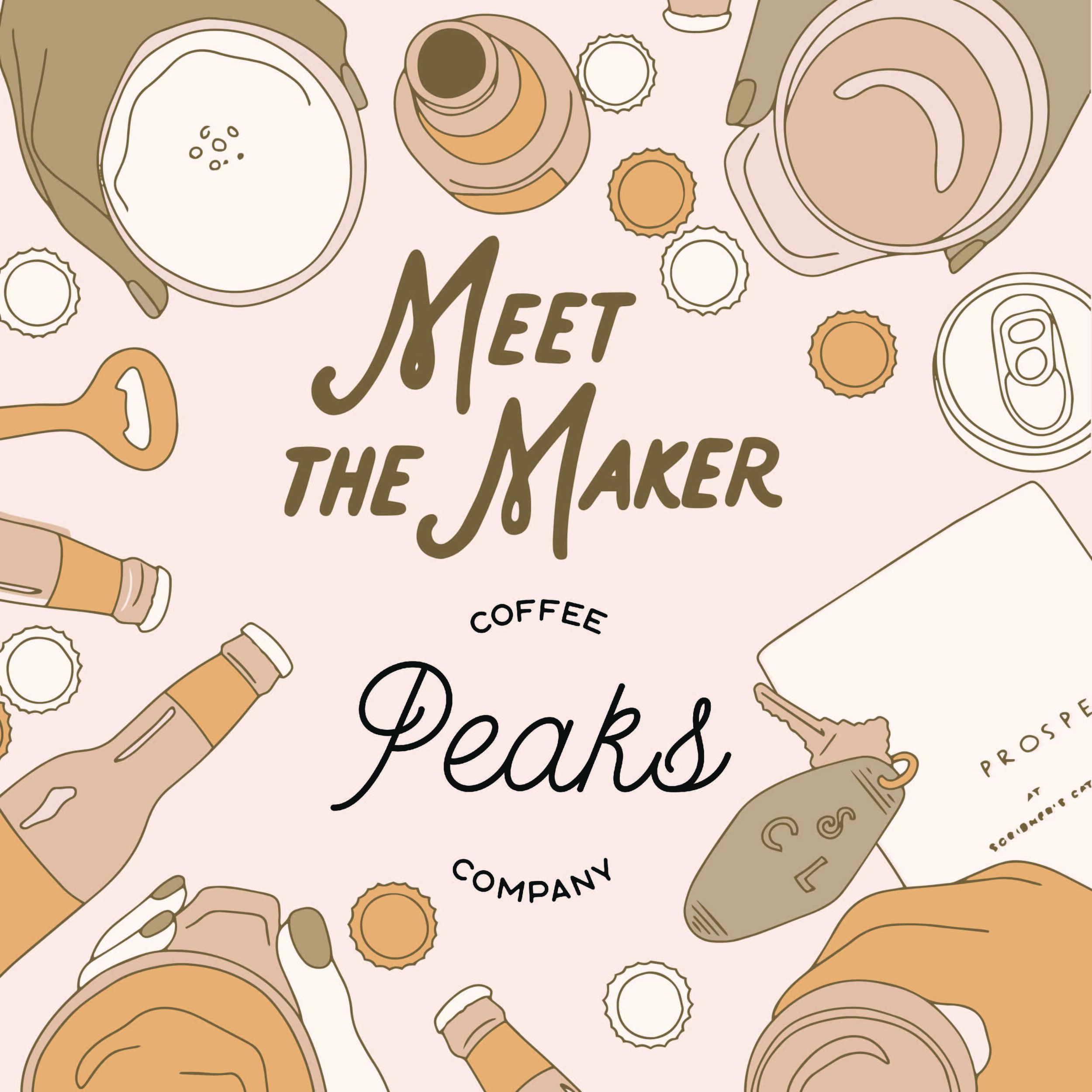 Scribner's Meet the Maker Peaks Coffee.jpg