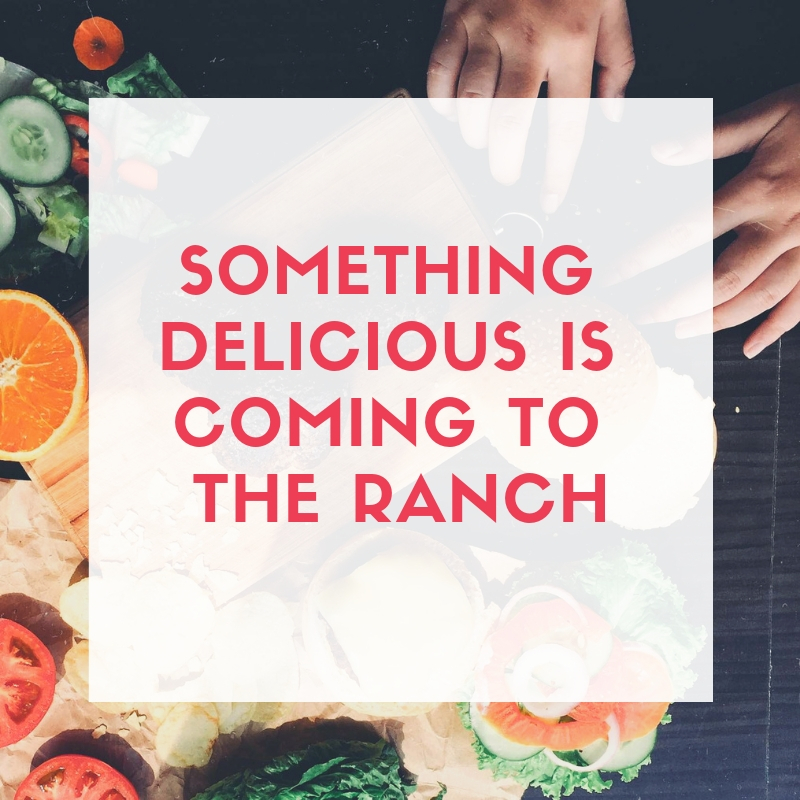 Something Delicious is coming to the ranch.jpg