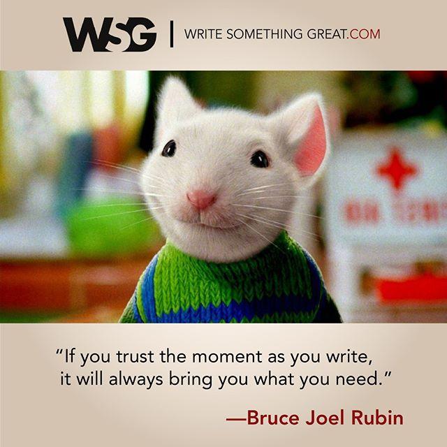 """If you trust the moment as you write, it will always bring you what you need"" -Bruce Joel Rubin  #Screenwriting #WriteSomethingGreat #WritingTips #StuartLittle2 #BruceJoelRubin #writer"