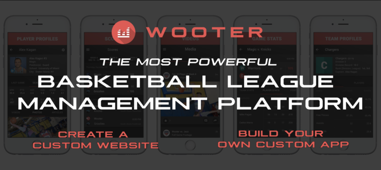 Customizing your Wooter App allows basketball leagues to easily communicate, track player performances, manage schedules scoreboard, stats, and team profiles.