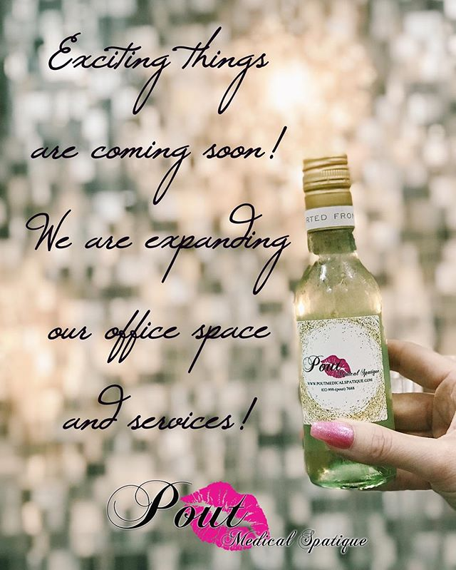 Exciting things are happening here at Pout Medical Spatique! Cheers to office space & service menu expansion! ✨🍾