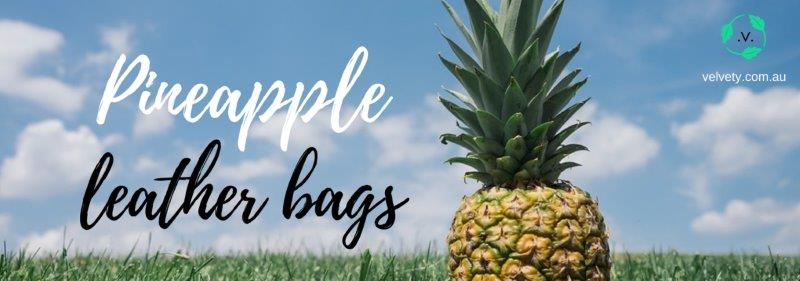 pineapple leather bags