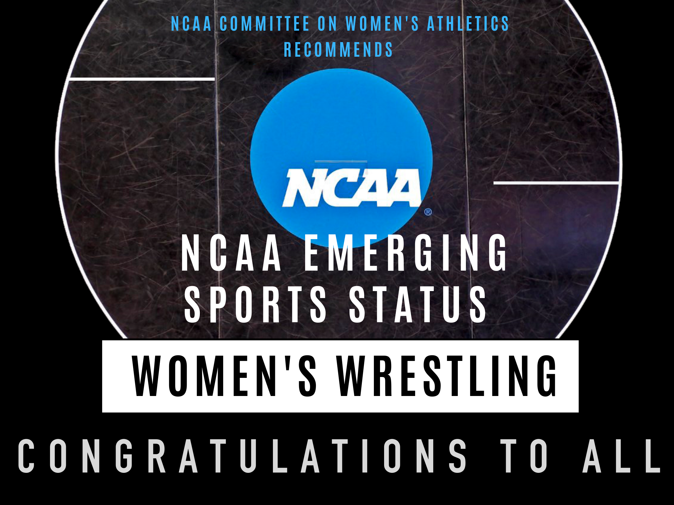 "NCAA Emerging sports status recommended for women's wrestling - Women's wrestling, acrobatics and tumbling, get backing to join NCAA emerging sportsThe NCAA Committee on Women's Athletics has recommended that all three divisions of the NCAA governance structure add two sports — women's wrestling, plus acrobatics and tumbling — to the NCAA Emerging Sports for Women program. If adopted, the sports would join the program Aug. 1, 2020.The committee identifies sports to be added to the Emerging Sports for Women program, which is a pipeline supporting the advancement of women's sports to NCAA championship status. The program also provides athletics opportunities for women and sport-sponsorship options for colleges and universities. Schools also may use an emerging sport to help meet membership minimum sports-sponsorship requirements and financial aid requirements.A sport must have a minimum of 20 varsity teams and/or competitive club teams that have competed in a minimum of five contests to be considered for the emerging sports program. The sport must reach 40 varsity programs to move forward to the NCAA governance structure for championship consideration.The Wrestle Like a Girl organization, in conjunction with USA Wrestling, indicated there are 23 NCAA schools currently sponsoring the sport. The committee applauded the groups for the overall continued growth of women's wrestling, and specifically for the potential growth of the sport at colleges and universities that currently sponsor men's wrestling. They also noted the relatively low cost to sponsor women's wrestling and the organizations' commitment to increasing opportunities for a more diverse student-athlete base and to expanding coaching opportunities for women.The National Collegiate Acrobatics and Tumbling Association currently has 20 NCAA colleges and universities sponsoring the sport, which is a discipline of gymnastics involving tumbling, tosses, acrobatic lifts and pyramids. The Committee on Women's Athletics commended acrobatics and tumbling for showing how its student-athletes already were integrated fully within athletics departments; how they are enjoying experiences comparable to those of other NCAA student-athletes; and how the sport could grow.""On behalf of the NCAA Committee on Women's Athletics, I would like to commend the leaders of both the acrobatics and tumbling and the women's wrestling communities and thank them for their extensive work to ensure young female athletes in these sports are able to continue their participation at the collegiate level,"" said Julie Cromer Peoples, committee chair and senior deputy athletics director for administration/senior woman administrator at Arkansas. ""The CWA worked with representatives of both sports for several years to prepare them for advancement to NCAA emerging sport status, and we encourage all three divisions to support this expansion of opportunities for young women on NCAA campuses that choose to sponsor these sports.""The Emerging Sports for Women program has been in existence since 1994. In the past 21 years, several sports have reached championship status, including beach volleyball, rowing, ice hockey, water polo and bowling. The program currently has three sports: equestrian, rugby and triathlon."
