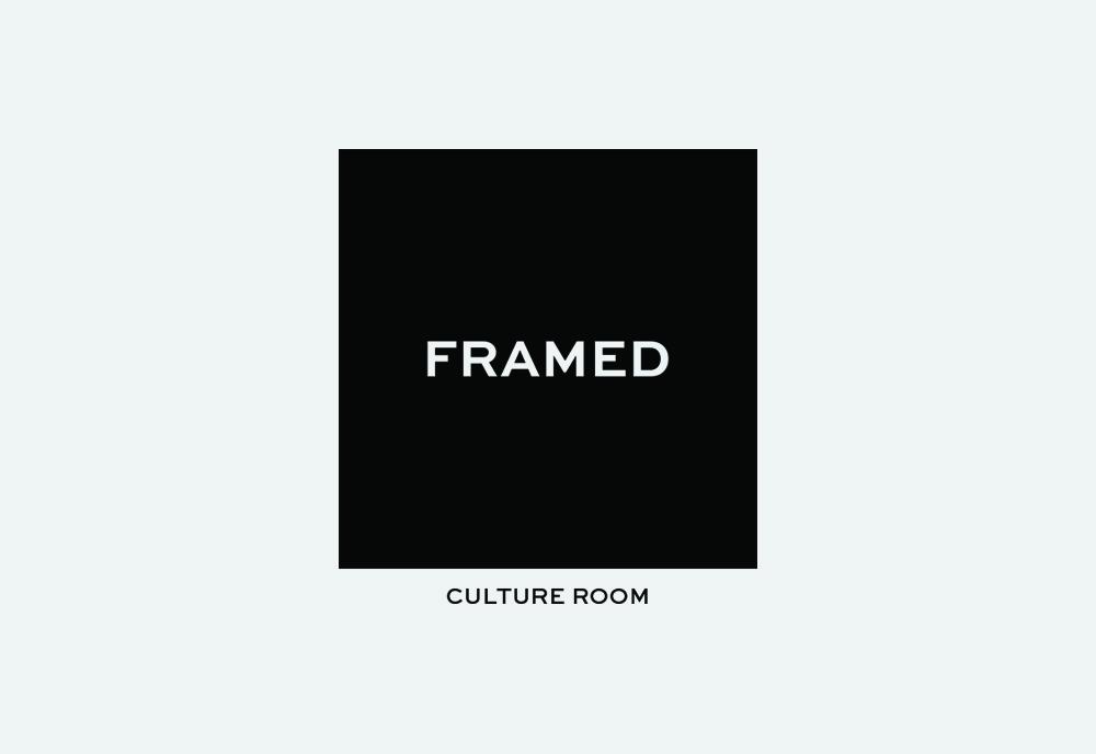 FRAMED | CULTURE ROOM