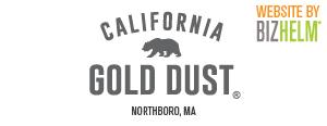 California Gold Dust, Northboro, MA