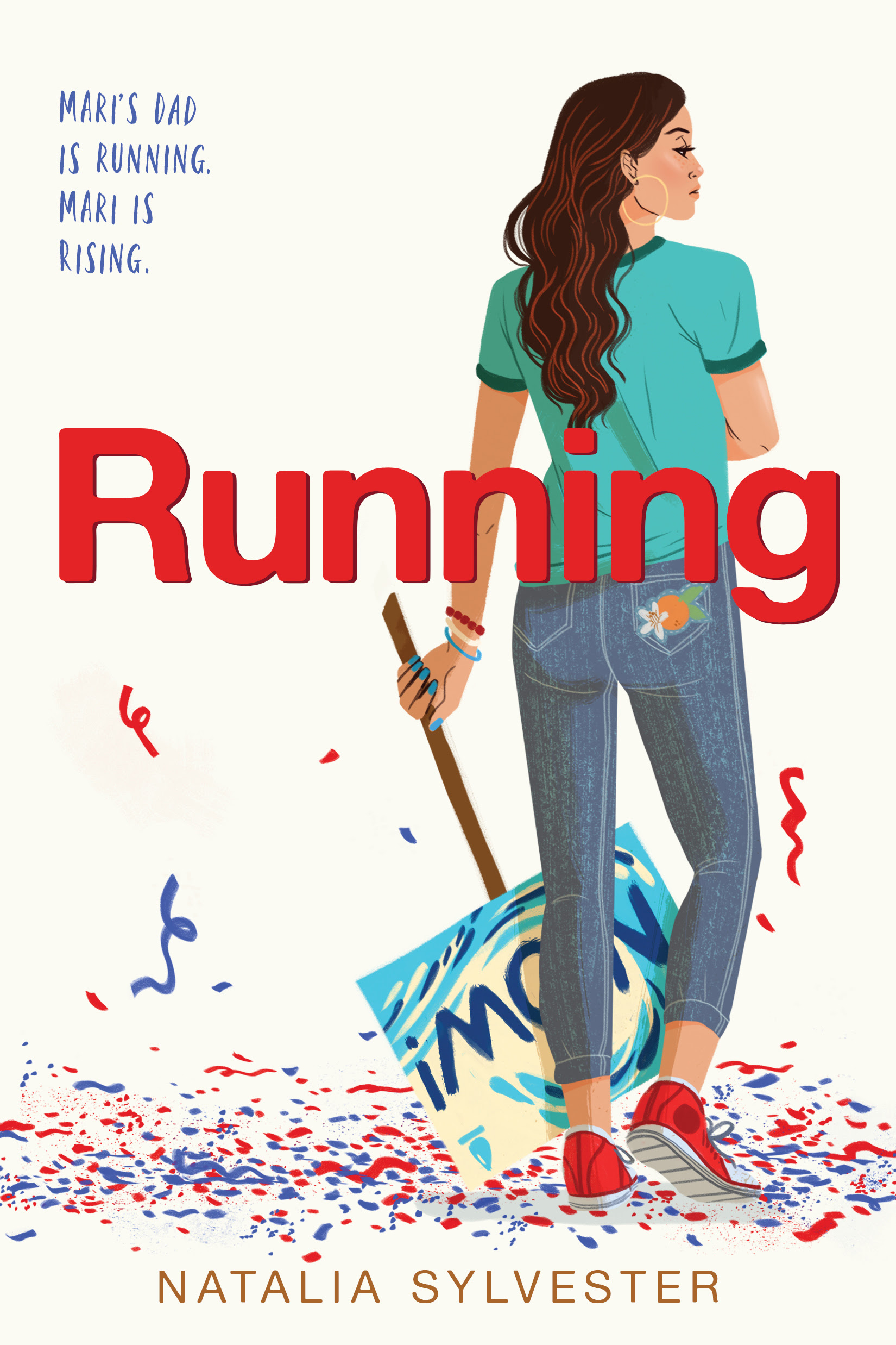 Cover reveal! - 15-year-old Mariana's father is running for president in Natalia Sylvester's YA contemporary novel, RUNNING. It will publish with Clarion (HMH) in Spring 2020.
