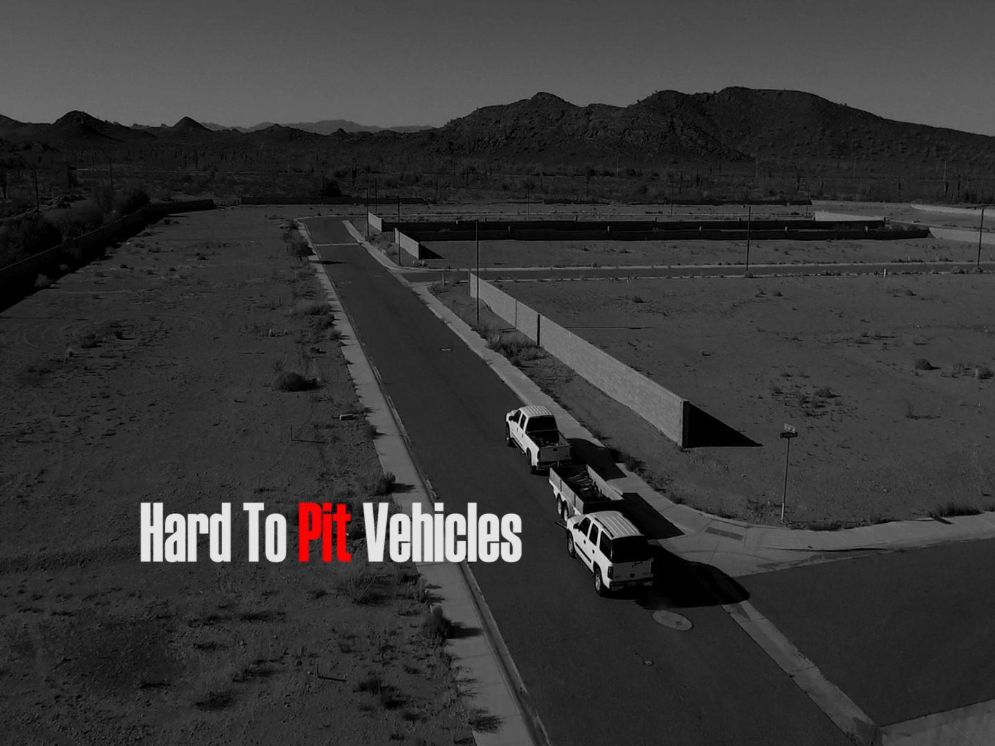 Hard to Pit Vehicles