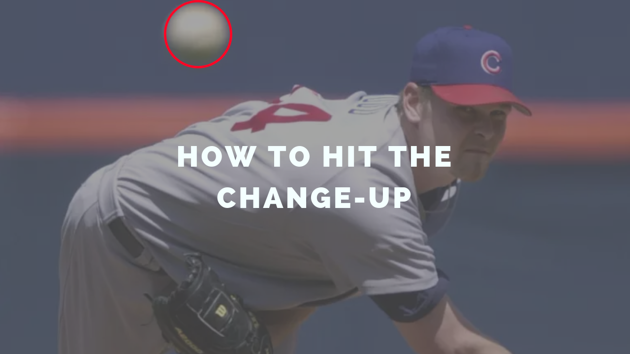 How to hit the changeup.