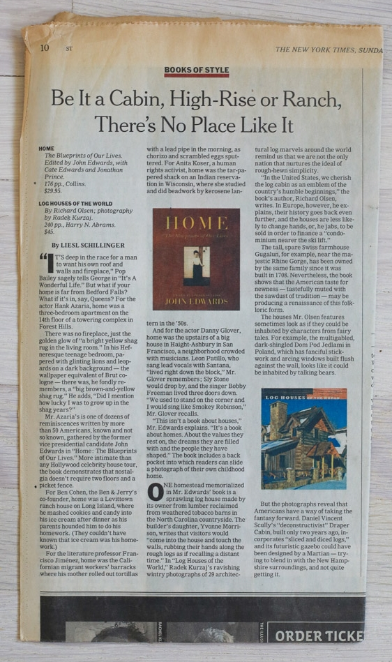 "Log Houses of the World   in ""Books of Style,""   The New York Times  , December 24, 2006."