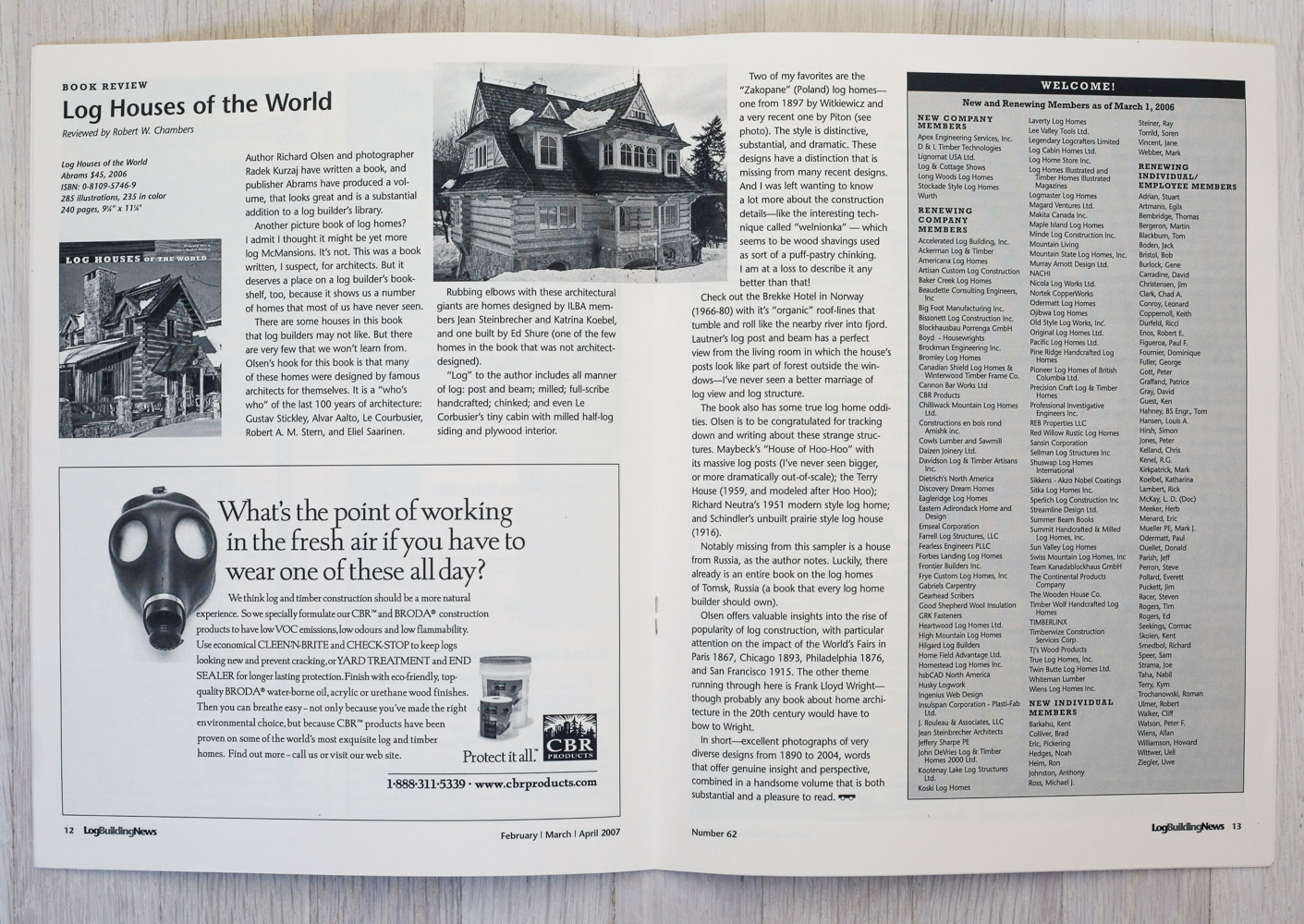 Log Houses of the World   reviewed by Robert Chambers in   Log Building News ,  Feb/Mar/Apr 2007.