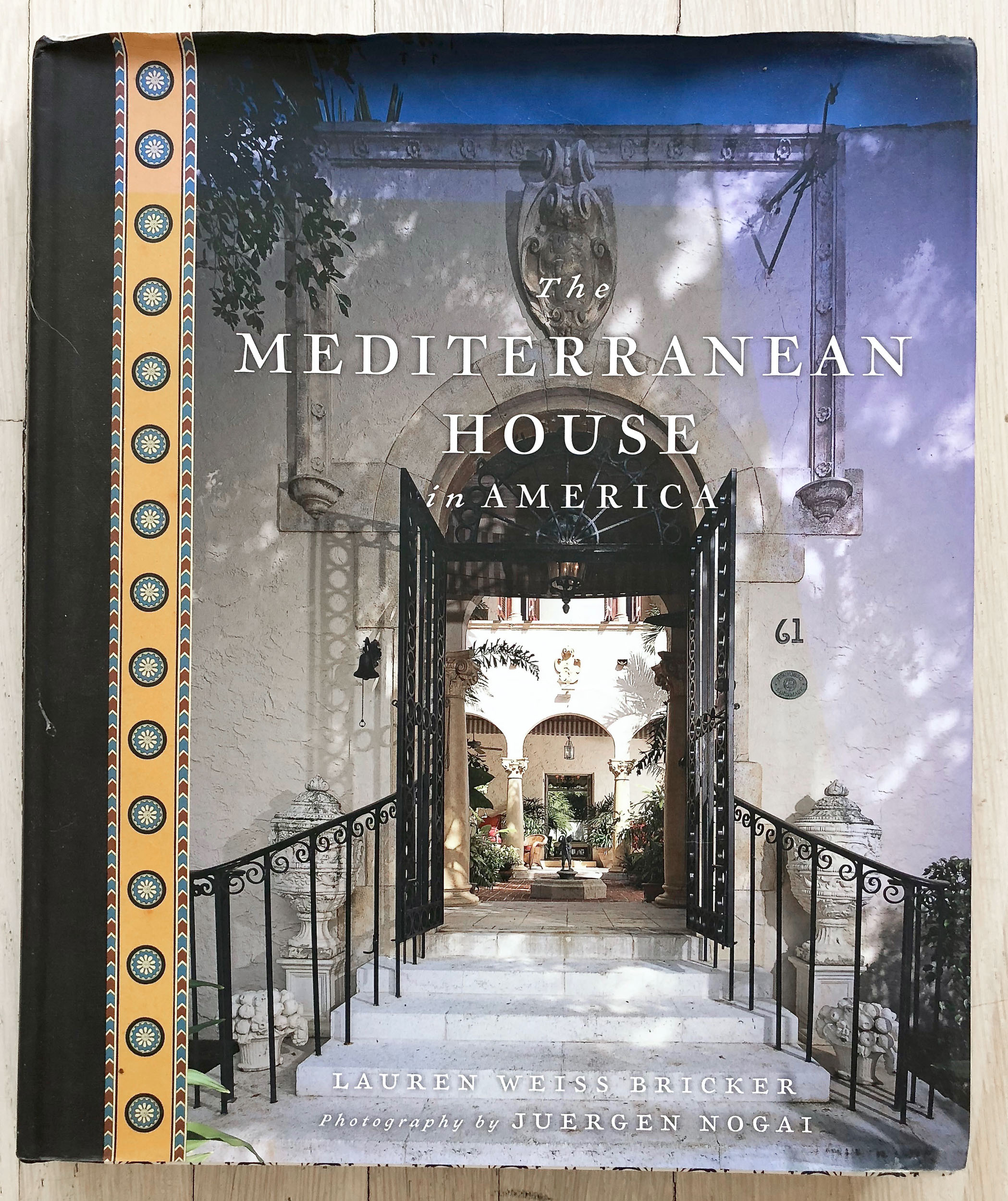 The Mediterranean House in America  by Lauren Weiss Bricker. Developed and Acquired by Richard Olsen. Edited by Nancy E. Cohen. Michelle Ishay, Art Director. Laura Klynstra, Graphic Design. Alison Gervais, Production Manager. Harry N. Abrams, Inc., Publishers.