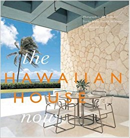 The Hawaiian House Now  by Malia Mattoch-McManus, Jeanjean Bower, and Linny Morris. Concept Development and Acquisition by Richard Olsen. Edited by Charles Kochman. Susan Evans, Graphic Designer. Jules Thomson, Production Manager. Harry N. Abrams, Inc, Publishers.
