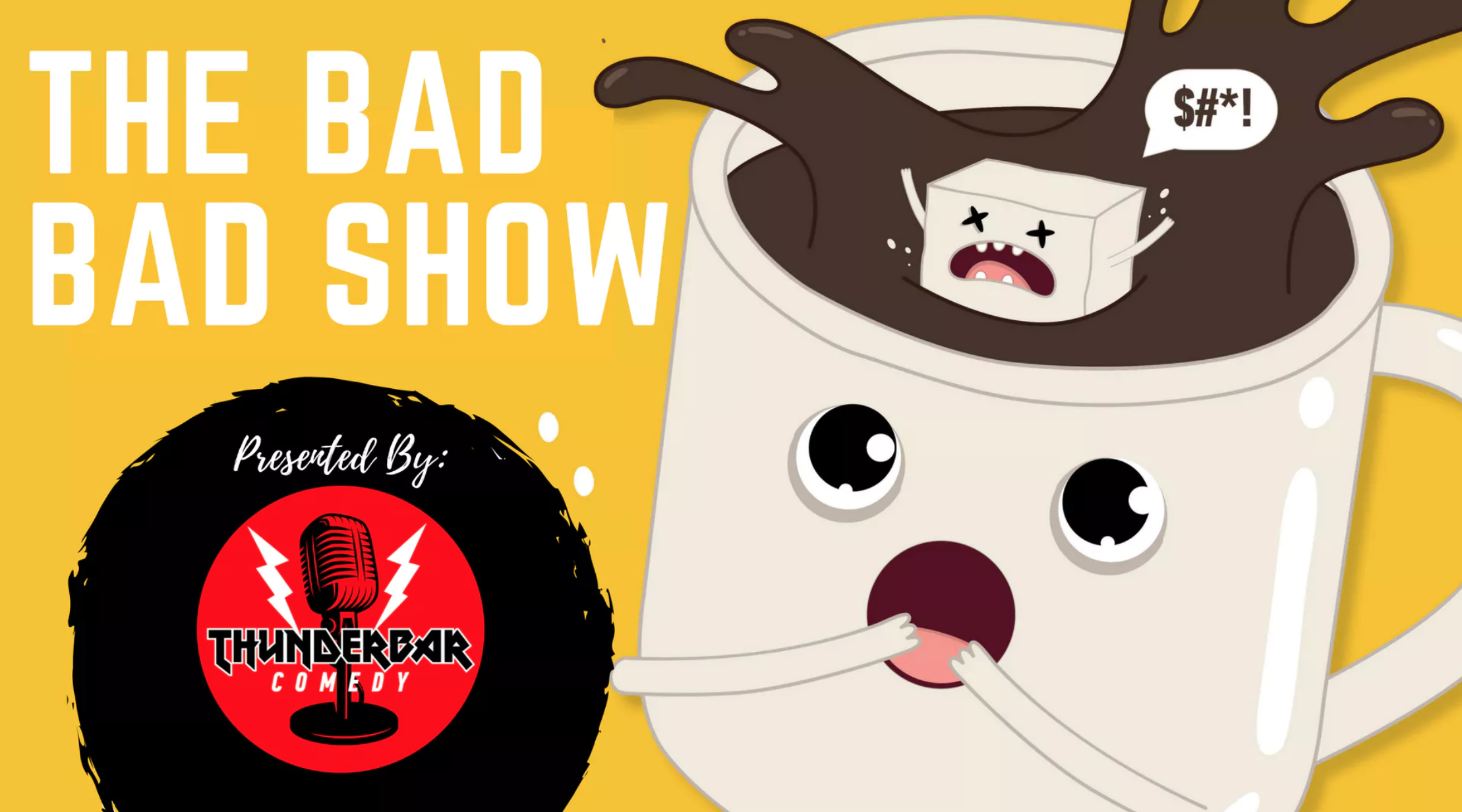 The Bad Bad Show Banner Screen Shot.png