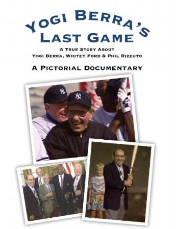 New Yankees Book Yogi Berras Last Game Start Spreading The News