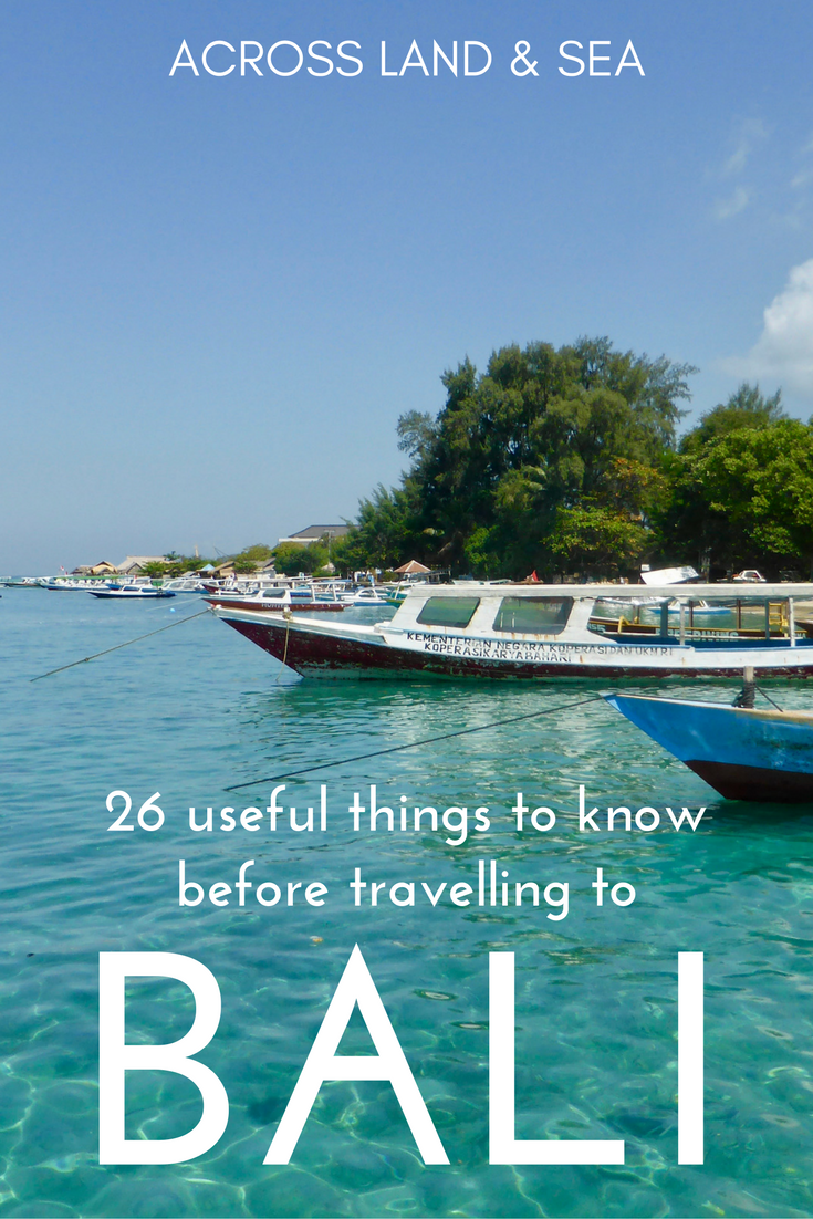 26 useful things to know before travelling to Bali, by Across Land & Sea