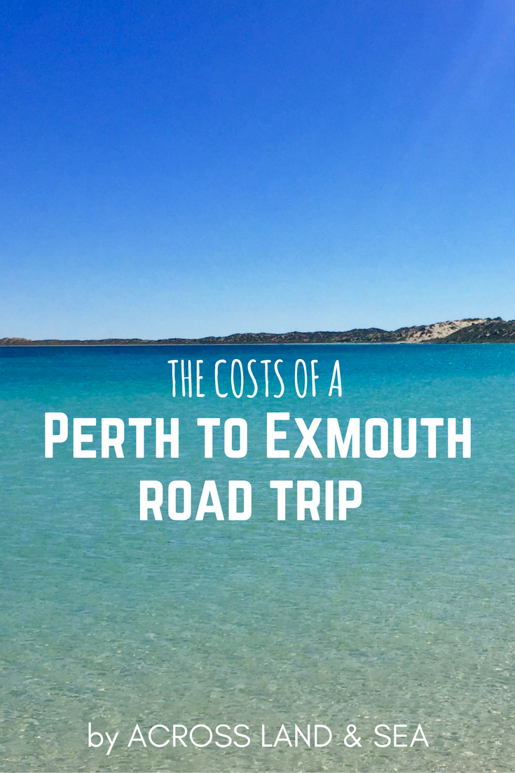 Costs of a Perth - Exmouth road trip