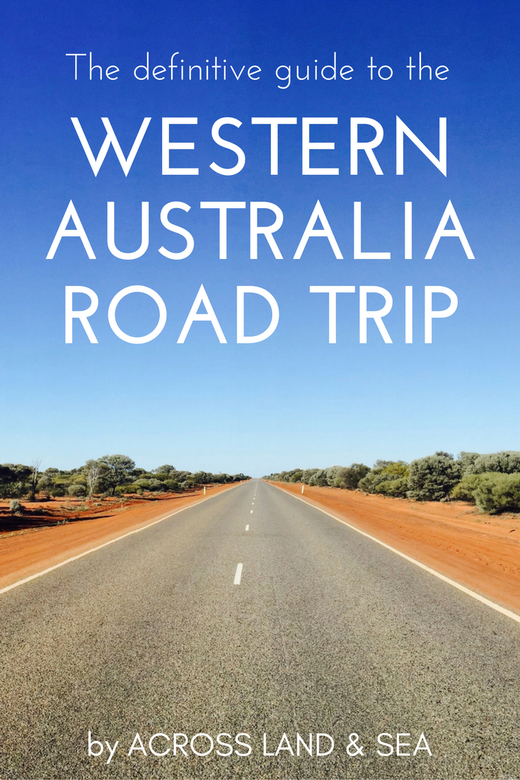 The definitive guide to the Western Australia road trip
