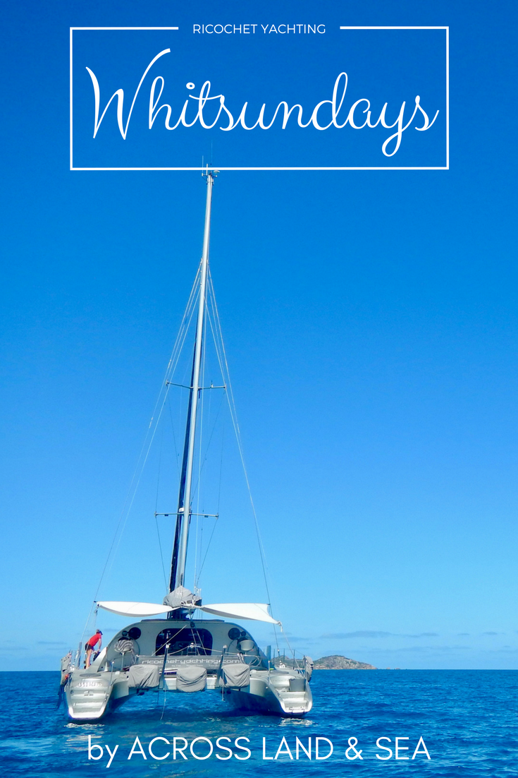 Sailing the Whitsundays with Ricochet Yachting
