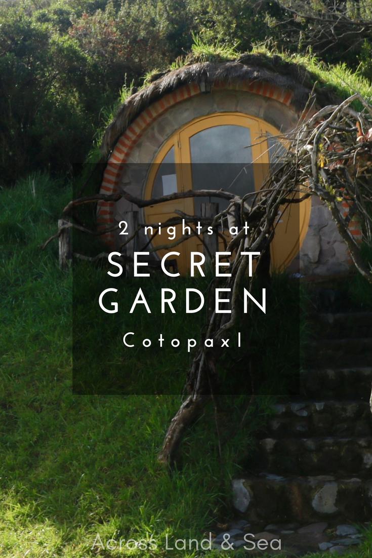 Secret Garden Cotopaxi, Ecuador, @acrosslandsea