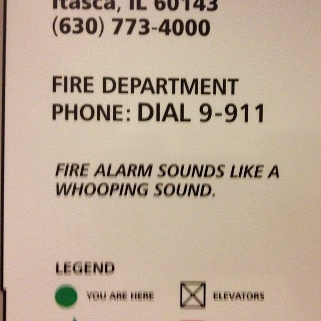 Maybe the fire alarm could just sound like a fire alarm sound.