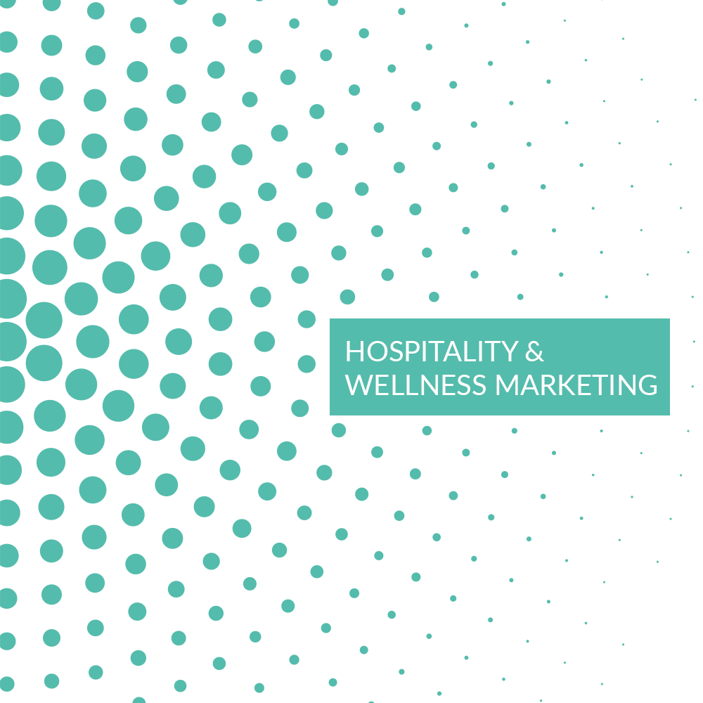 Hospitality/Wellness Marketing