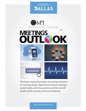 Meeting Professionals International   Meetings Outlook  By Elaine Profeldt   Winter 2014 Page 4-8