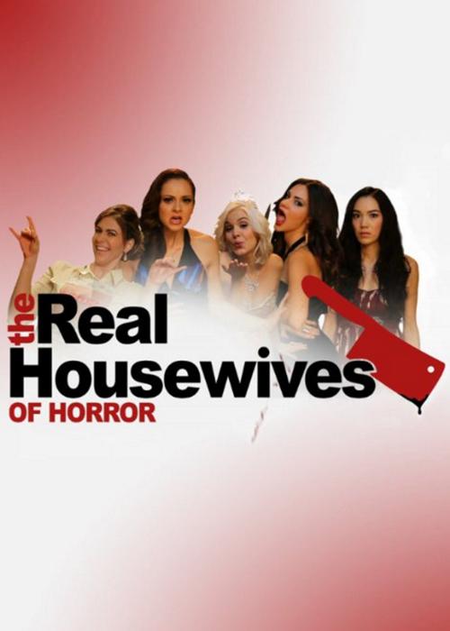 real housewives of horror.jpg