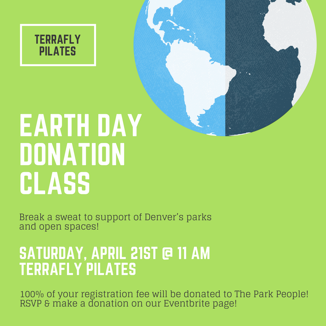 Earth Day is April 22nd and to honor our beautiful Mother Earth, we're hosting a donation based community class on  Saturday, April 21st at 11:00am!  All proceeds from class will be donated to The Park People - a 501(c)(3) nonprofit organization that works to preserve, enhance, and advocate for Denver's parks, recreation resources, open space, and urban forest.  RSVP  here!  Even if you can't make it to class, donations are welcome!