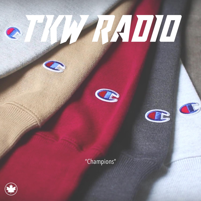 CHAMPIONS (TKW RADIO)