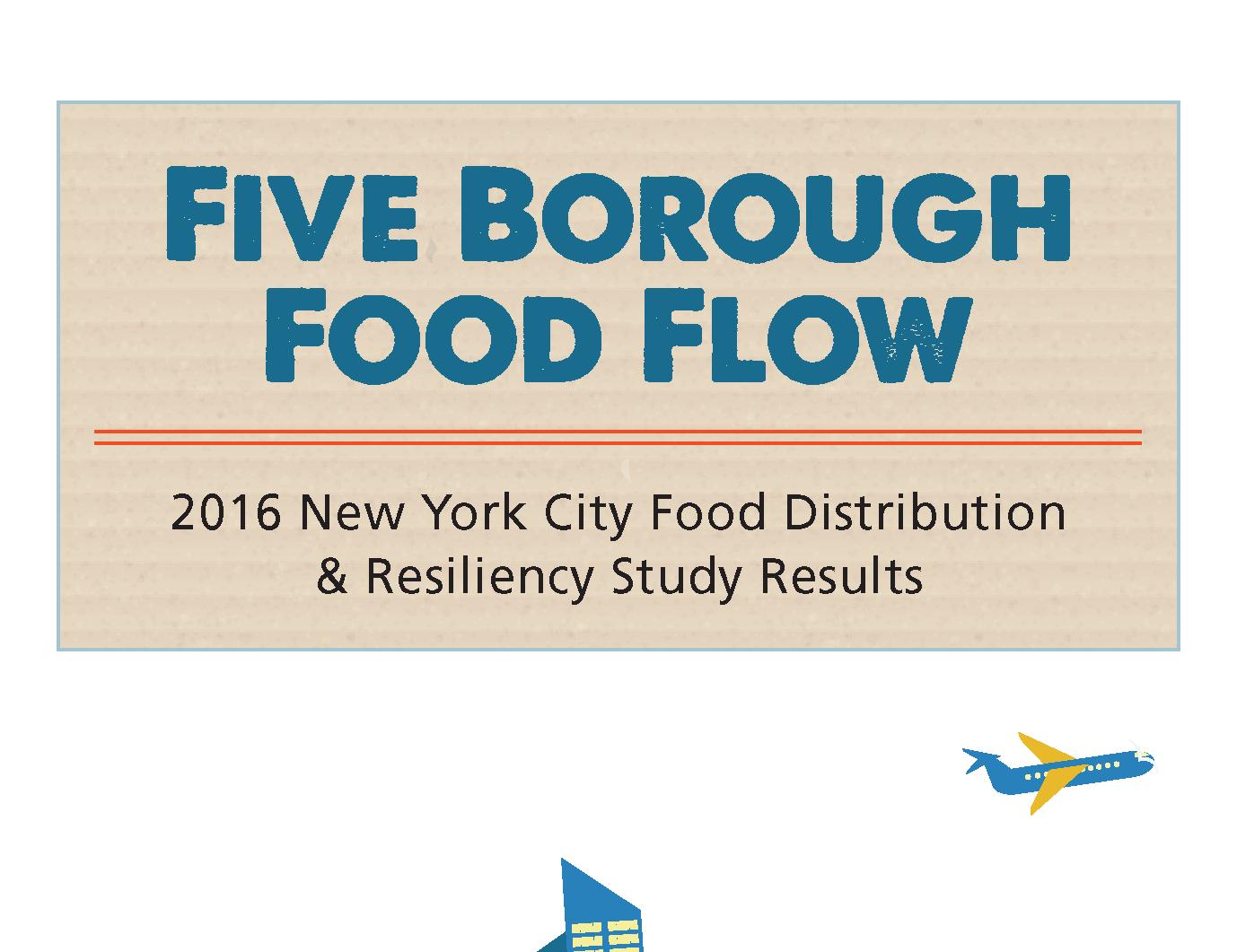 Five Borough Food Flow Report