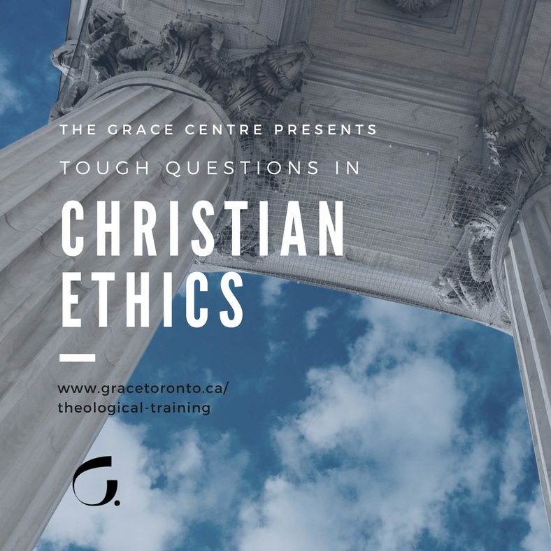 Copy of Tough Questions in Christian Ethics