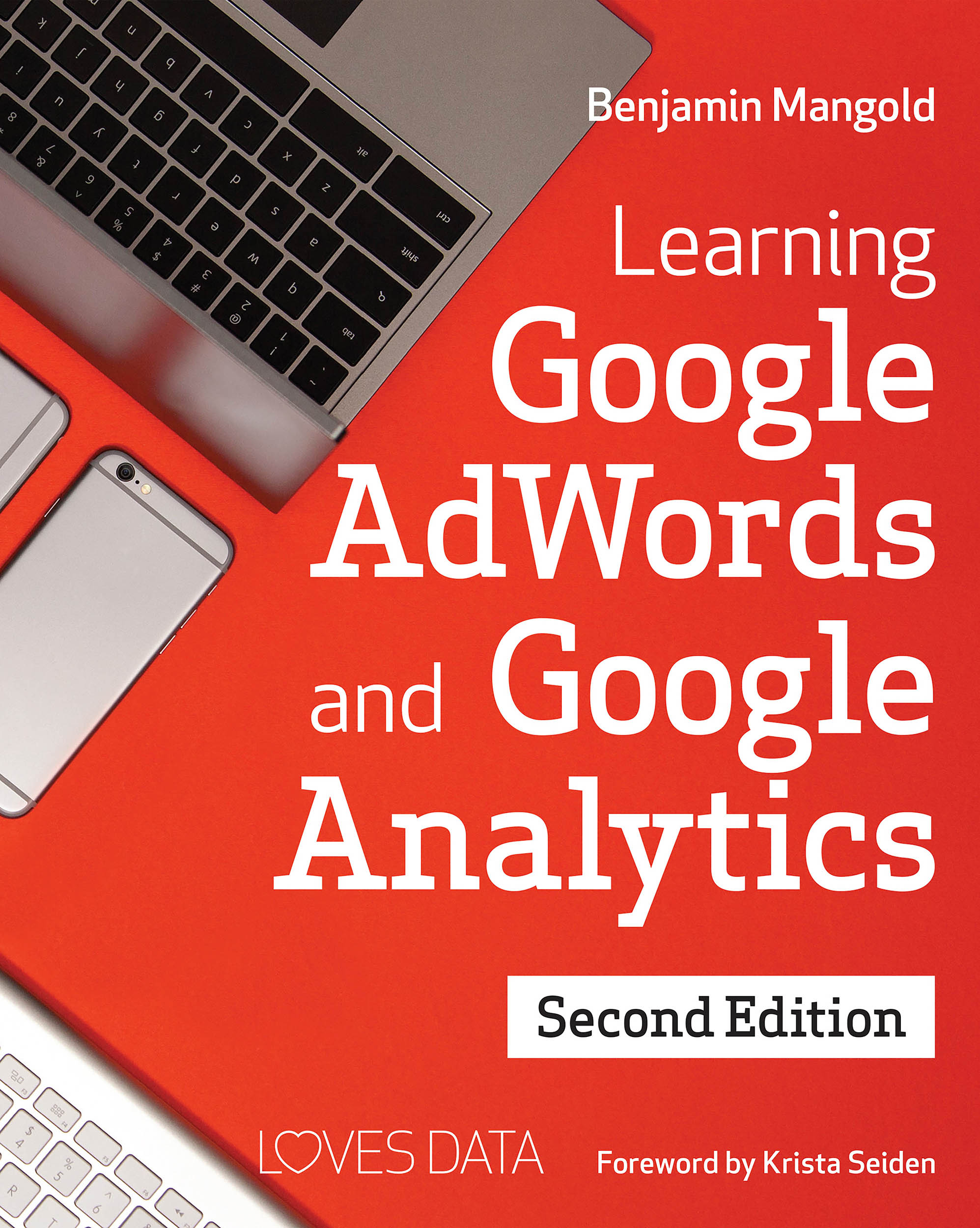 Google Analytics and Google AdWords Book