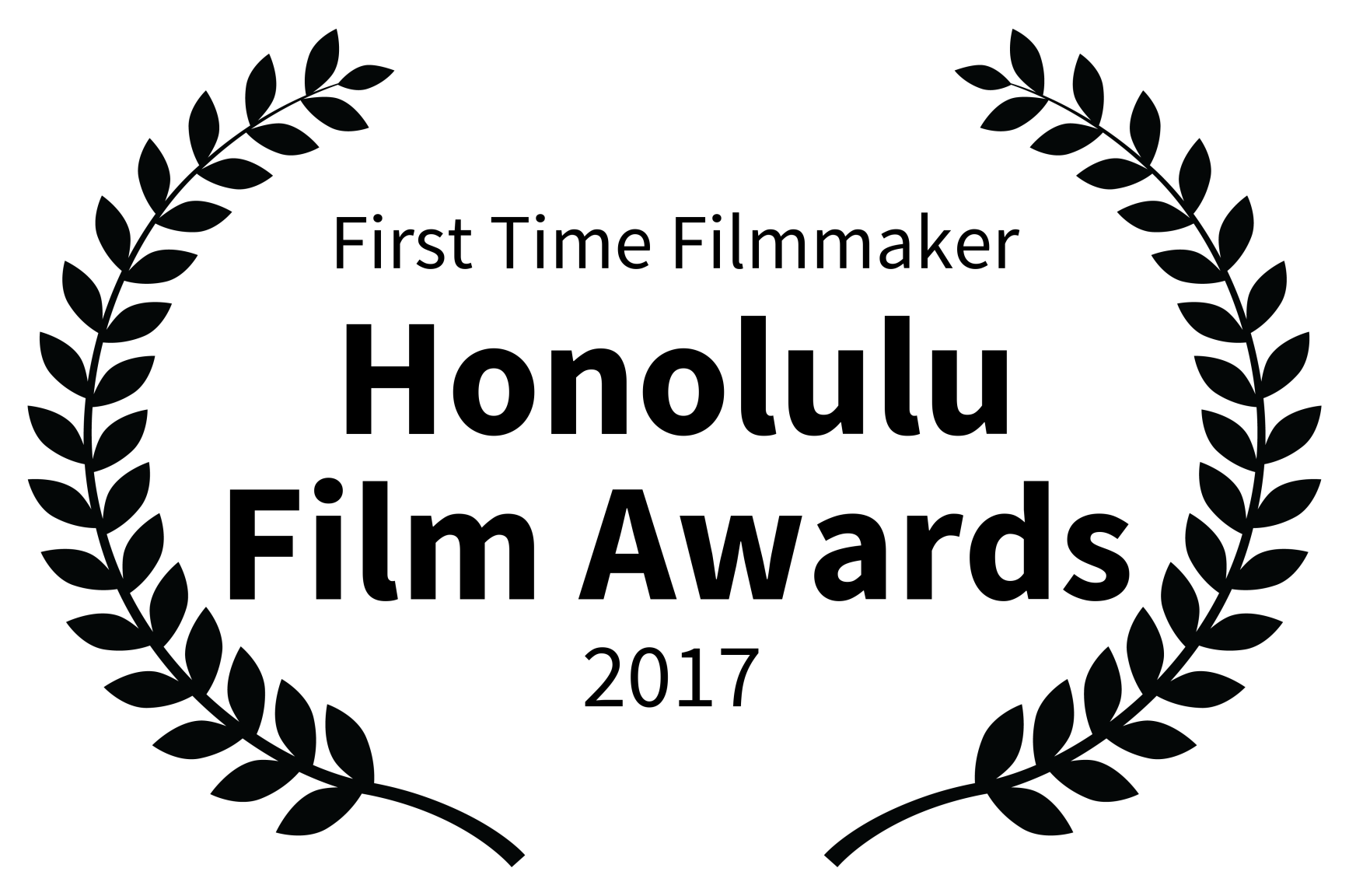 First Time Filmmaker - Honolulu Film Awards - 2017.png