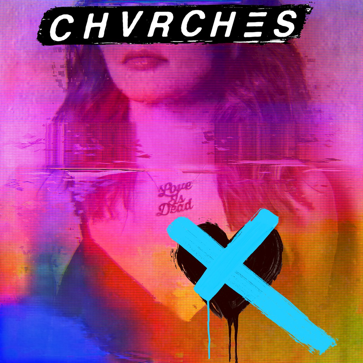 CHVRCHES  Mature In Honest New Album   Love Is Dead