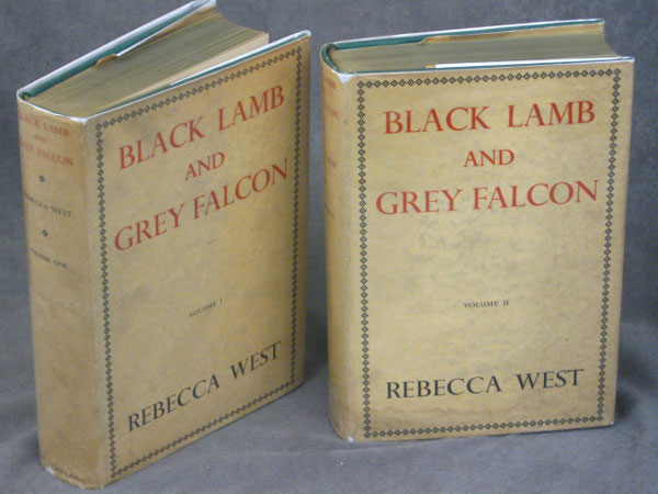 Rebecca West,  Black Lamb and Grey Falcon: A Journey Through Yugoslavia