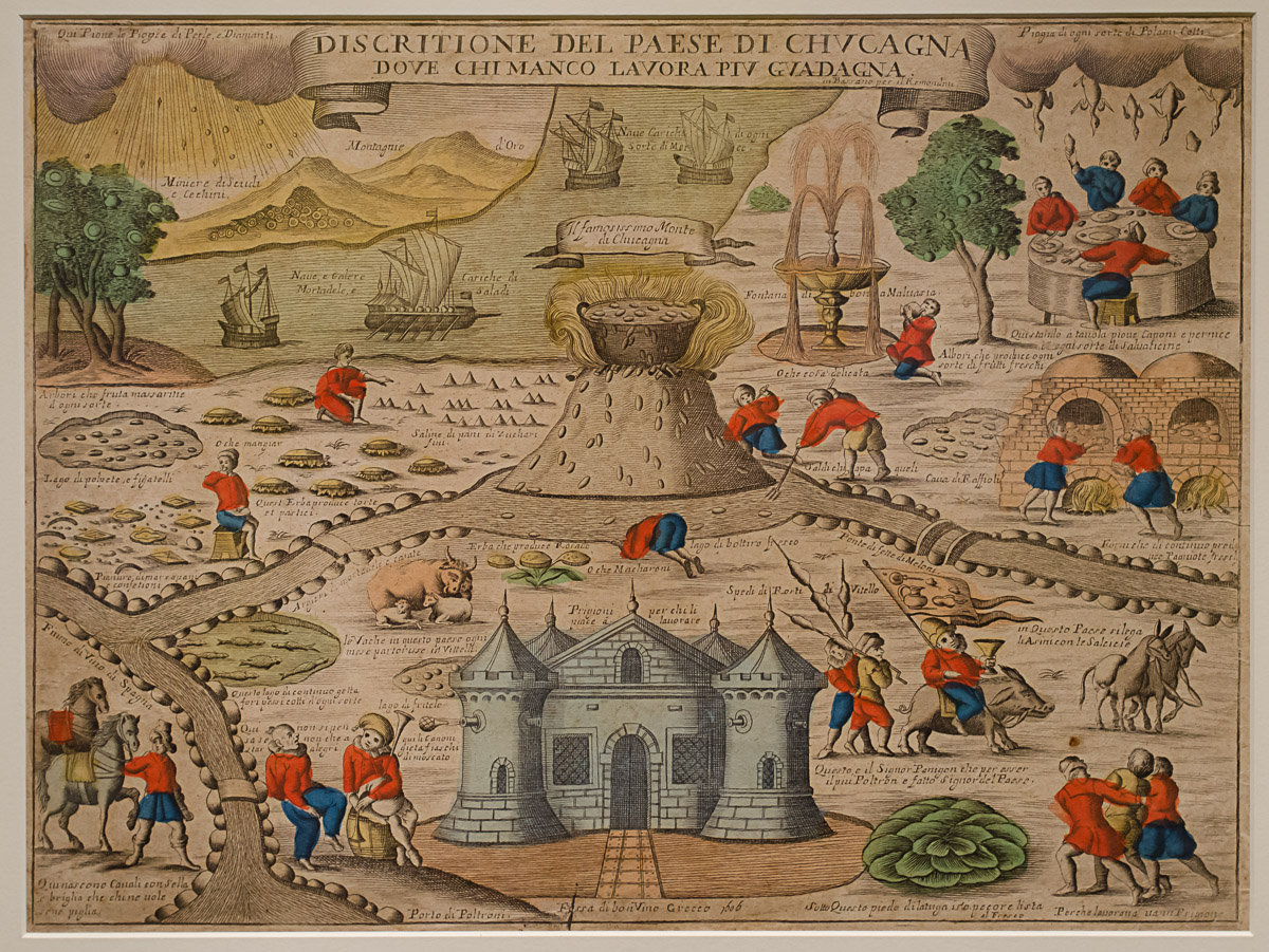 """""""Description of the Land of Cockaigne, where whoever works the least earns the most"""", Bassano, 1606, Courtesy of the Getty Research Institute, Los Angeles, Photo by Mike Portt"""